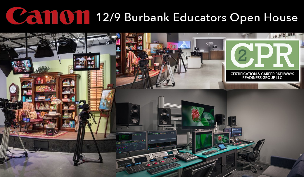Past Event 12/9/17 – Educators Open House @ Canon Burbank Pro Technology & Support Center